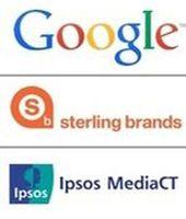 Google, Sterling Brands, Ipsos Media CT